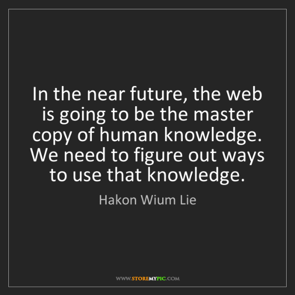 Hakon Wium Lie: In the near future, the web is going to be the master...