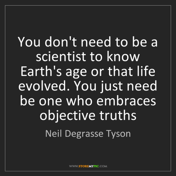 Neil Degrasse Tyson: You don't need to be a scientist to know Earth's age...