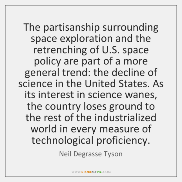 The partisanship surrounding space exploration and the retrenching of U.S. space ...