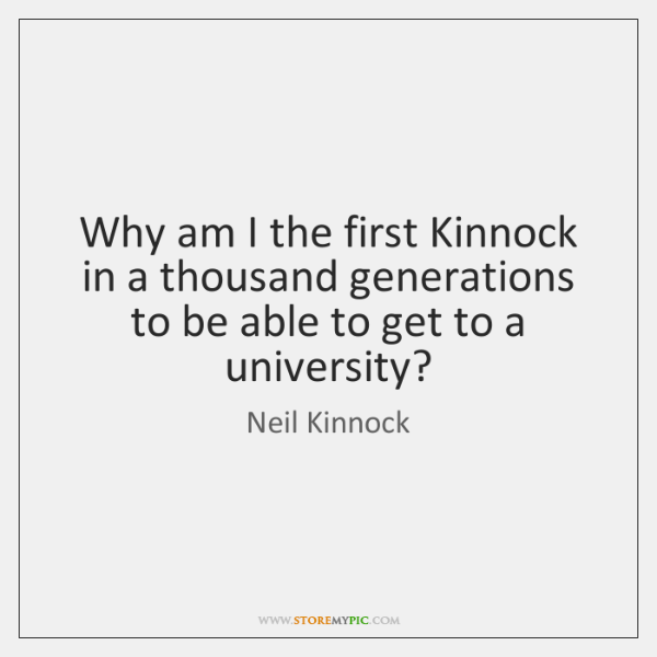 Why am I the first Kinnock in a thousand generations to be ...