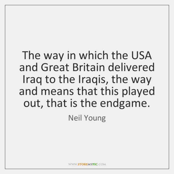 The way in which the USA and Great Britain delivered Iraq to ...