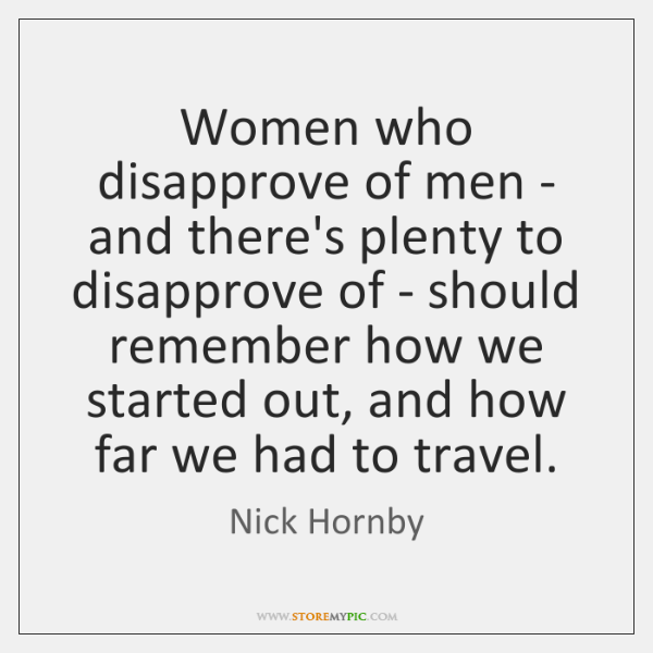 Women who disapprove of men - and there's plenty to disapprove of ...