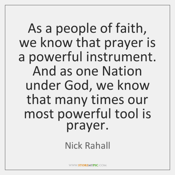 As a people of faith, we know that prayer is a powerful ...