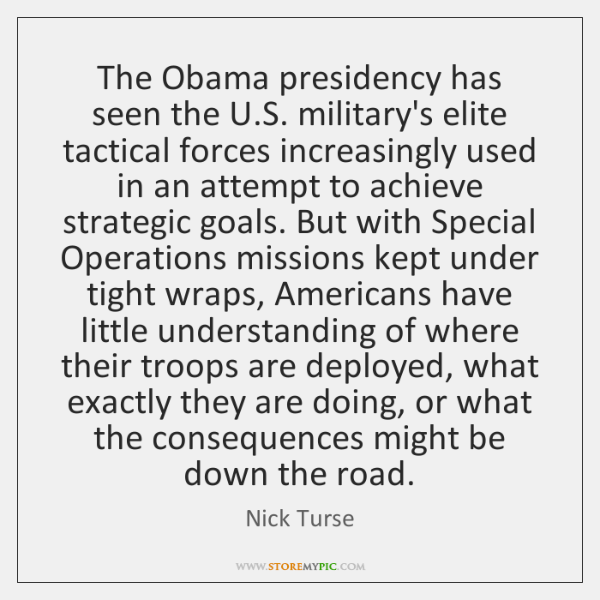 The Obama presidency has seen the U.S. military's elite tactical forces ...