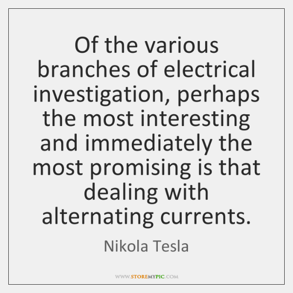 Of the various branches of electrical investigation, perhaps the most interesting and ...
