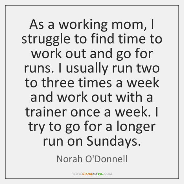As a working mom, I struggle to find time to work out ...