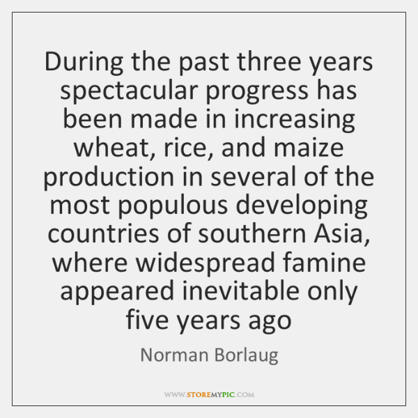 During the past three years spectacular progress has been made in increasing ...