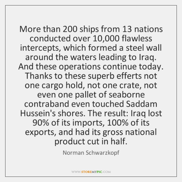More than 200 ships from 13 nations conducted over 10,000 flawless intercepts, which formed a ...