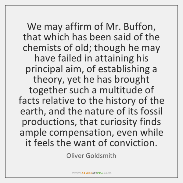 We may affirm of Mr. Buffon, that which has been said of ...