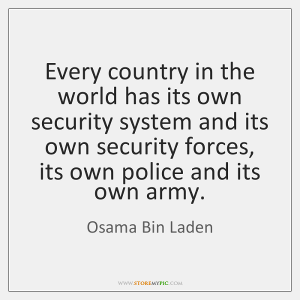 Every country in the world has its own security system and its ...