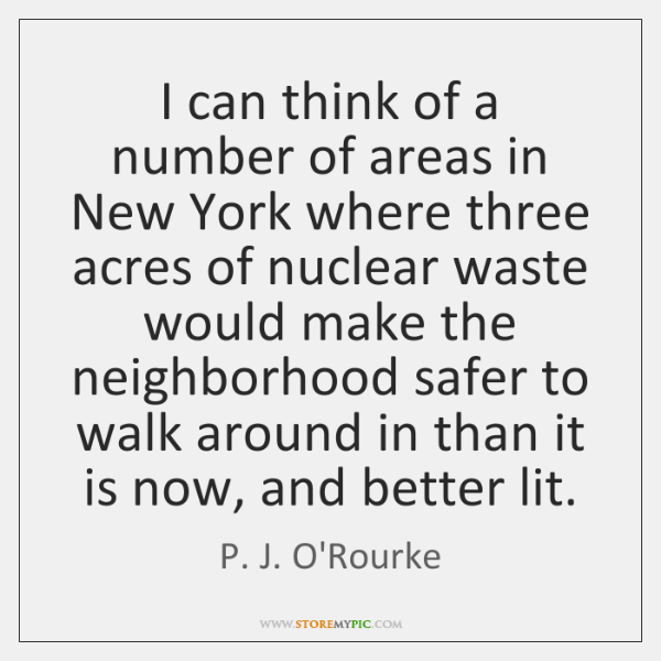 I can think of a number of areas in New York where ...