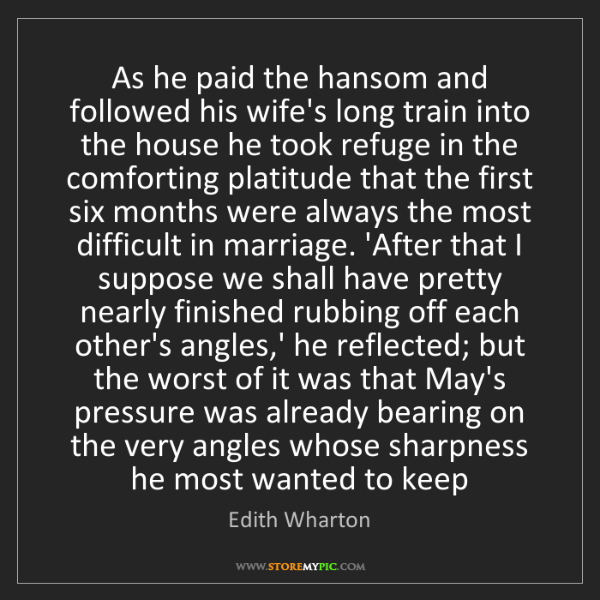 Edith Wharton: As he paid the hansom and followed his wife's long train...
