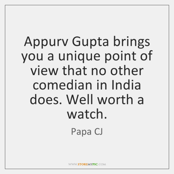 Appurv Gupta brings you a unique point of view that no other ...