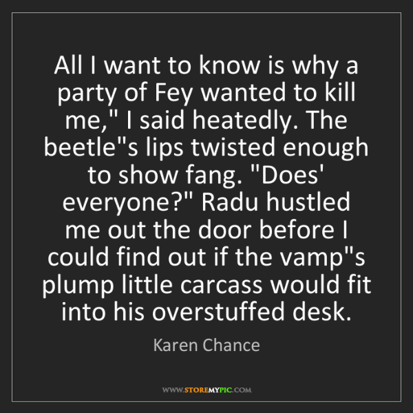 Karen Chance: All I want to know is why a party of Fey wanted to kill...