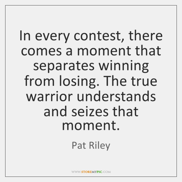 In every contest, there comes a moment that separates winning from losing. ...