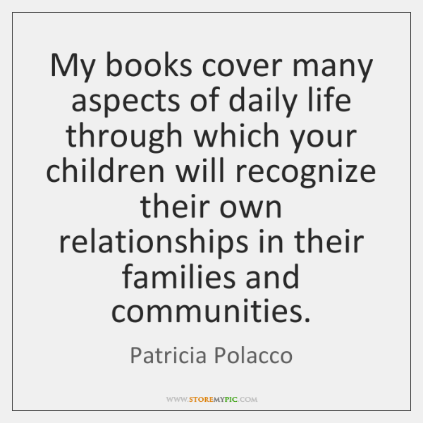 My books cover many aspects of daily life through which your children ...