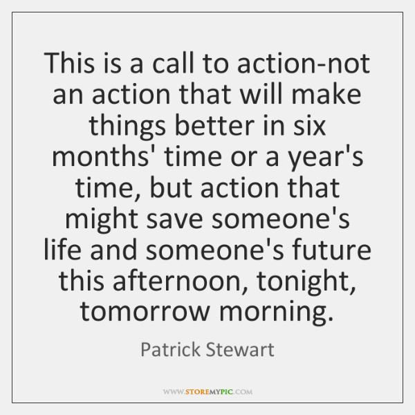 This is a call to action-not an action that will make things ...