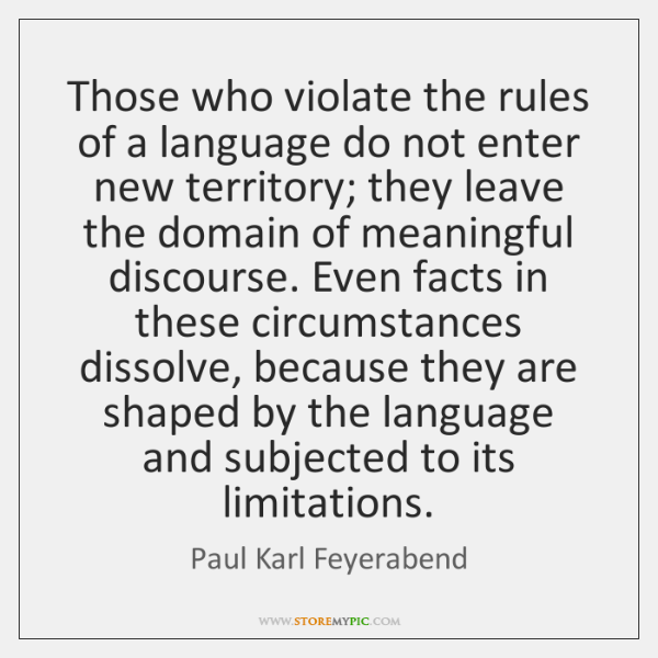 Those who violate the rules of a language do not enter new ...
