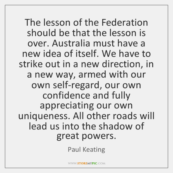 The lesson of the Federation should be that the lesson is over. ...