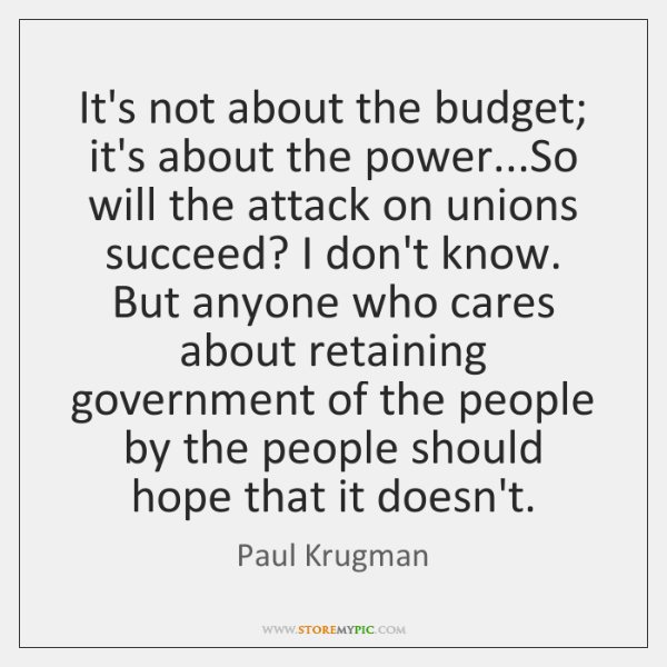 It's not about the budget; it's about the power...So will the ...