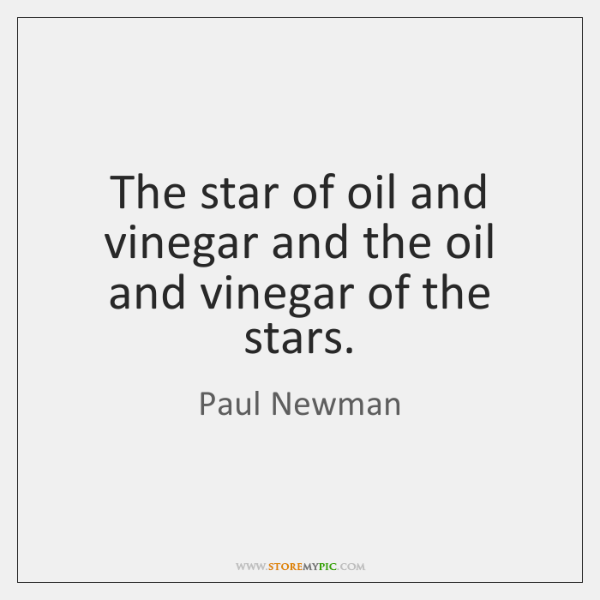 The star of oil and vinegar and the oil and vinegar of ...