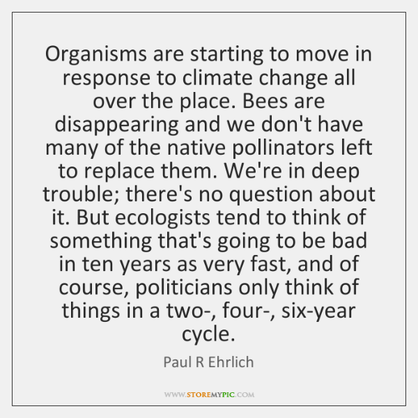 Organisms are starting to move in response to climate change all over ...