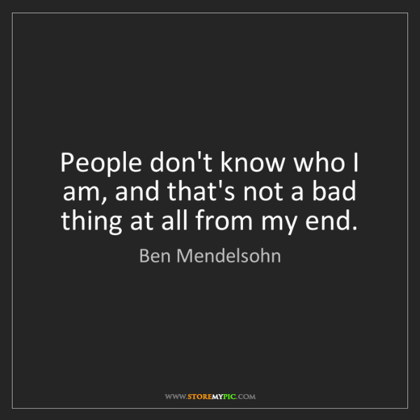 Ben Mendelsohn: People don't know who I am, and that's not a bad thing...