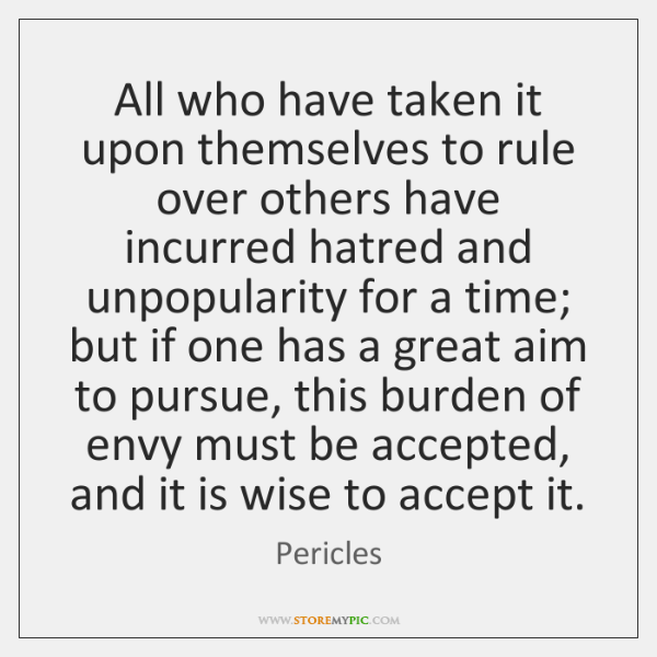 All who have taken it upon themselves to rule over others have ...