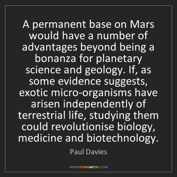 Paul Davies: A permanent base on Mars would have a number of advantages...