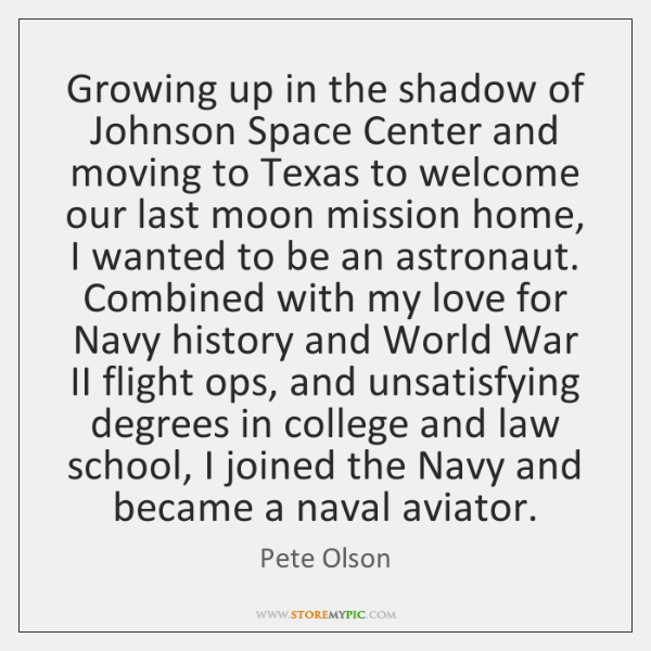 Growing up in the shadow of Johnson Space Center and moving to ...