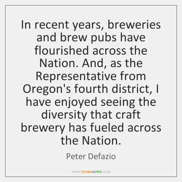 In recent years, breweries and brew pubs have flourished across the Nation. ...