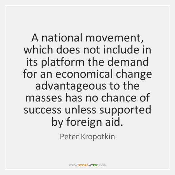 A national movement, which does not include in its platform the demand ...