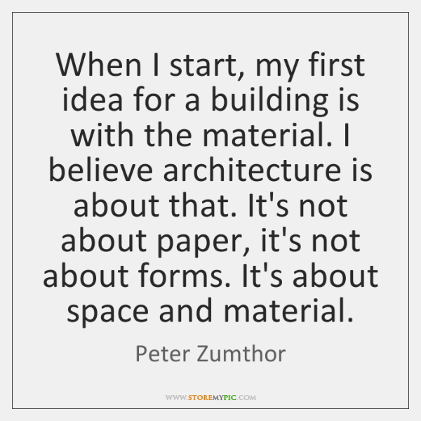 When I start, my first idea for a building is with the ...