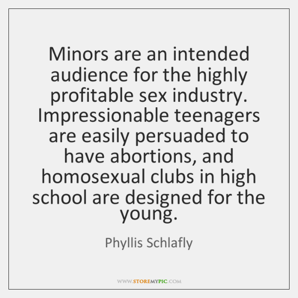 Minors are an intended audience for the highly profitable sex industry. Impressionable ...