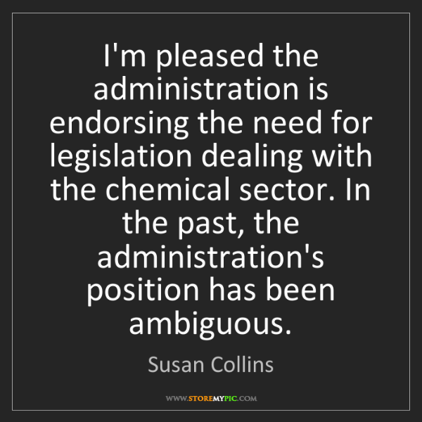 Susan Collins: I'm pleased the administration is endorsing the need...