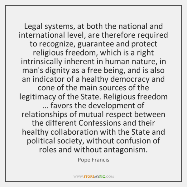 Legal systems, at both the national and international level, are therefore required ...