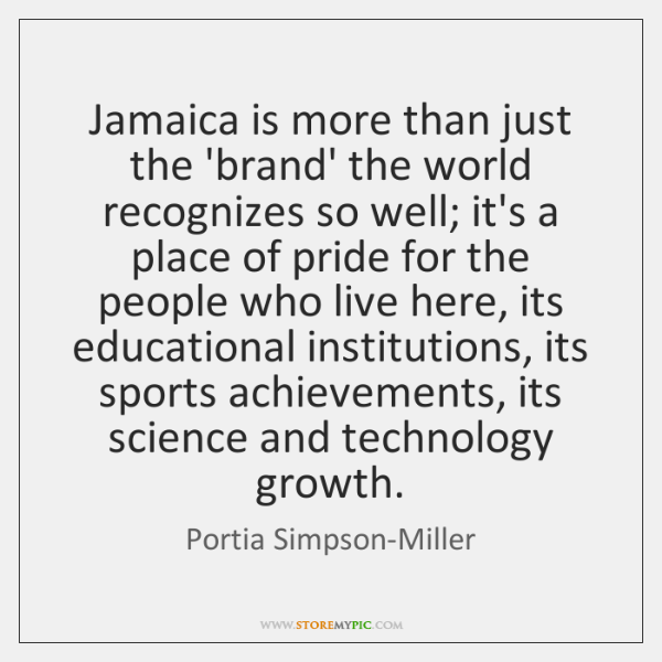 Jamaica is more than just the 'brand' the world recognizes so well; ...