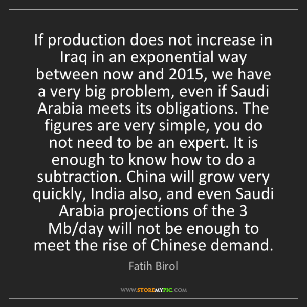Fatih Birol: If production does not increase in Iraq in an exponential...