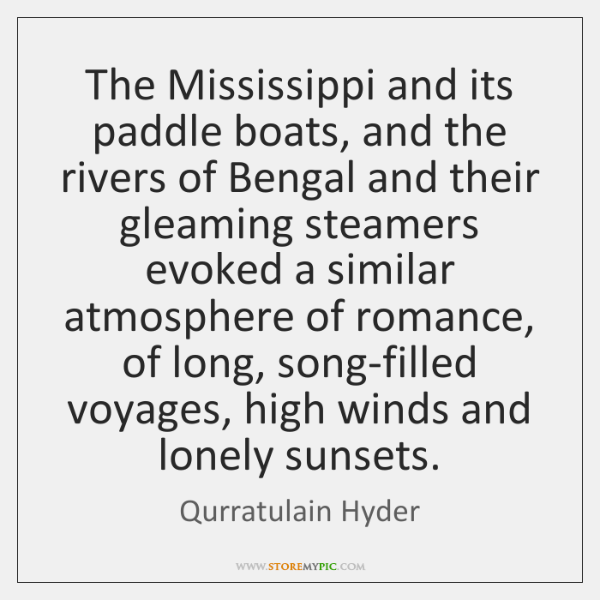 The Mississippi and its paddle boats, and the rivers of Bengal and ...