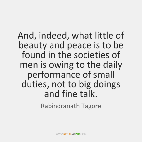 And, indeed, what little of beauty and peace is to be found ...
