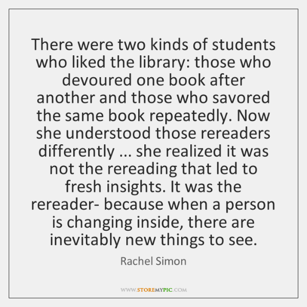 There were two kinds of students who liked the library: those who ...