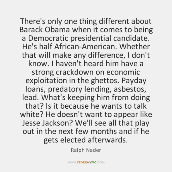 There's only one thing different about Barack Obama when it comes to ...