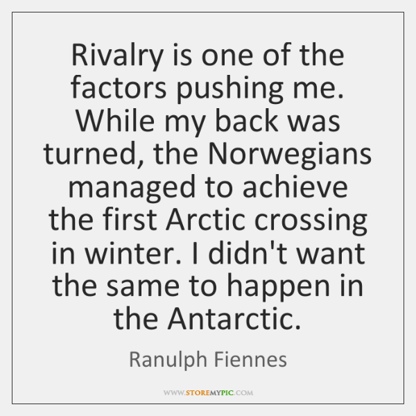 Rivalry is one of the factors pushing me. While my back was ...