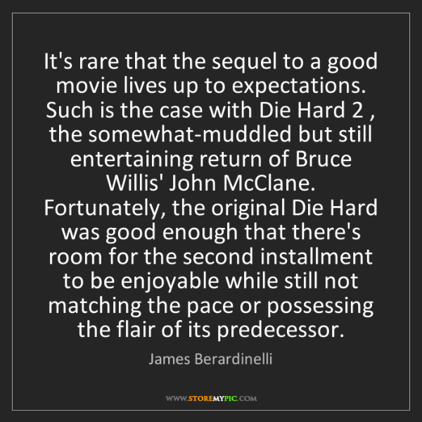 James Berardinelli: It's rare that the sequel to a good movie lives up to...