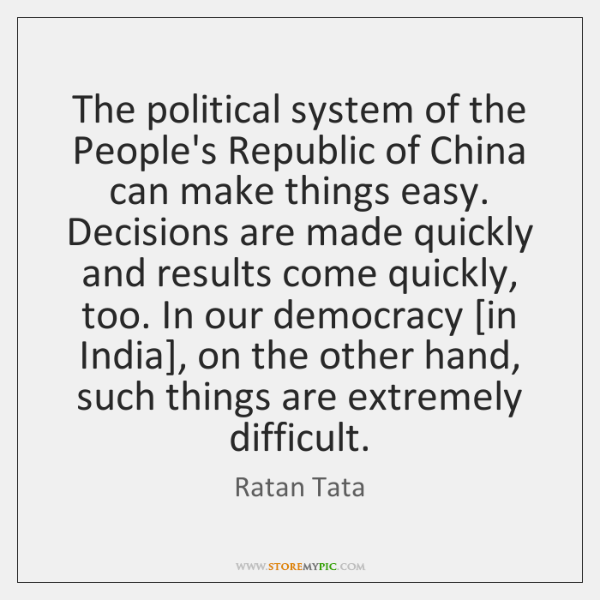 The political system of the People's Republic of China can make things ...