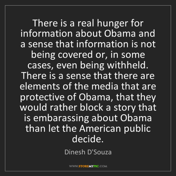 Dinesh D'Souza: There is a real hunger for information about Obama and...