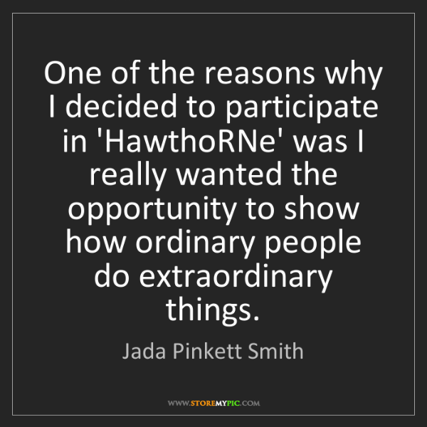 Jada Pinkett Smith: One of the reasons why I decided to participate in 'HawthoRNe'...