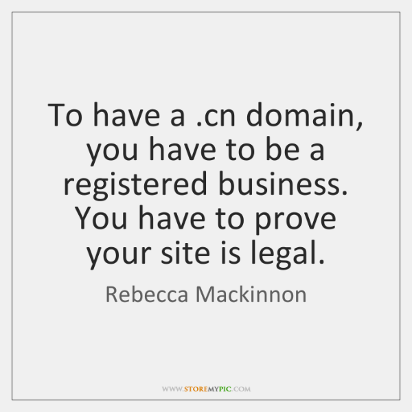 To have a .cn domain, you have to be a registered business. ...