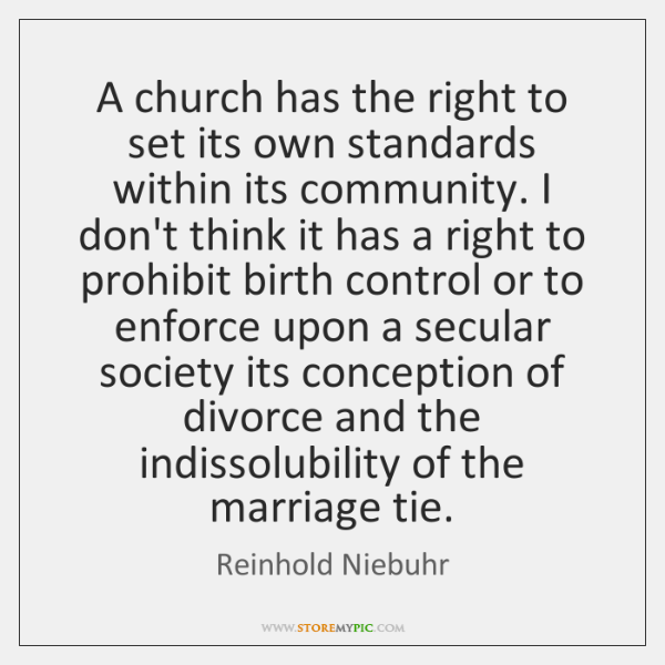 A church has the right to set its own standards within its ...