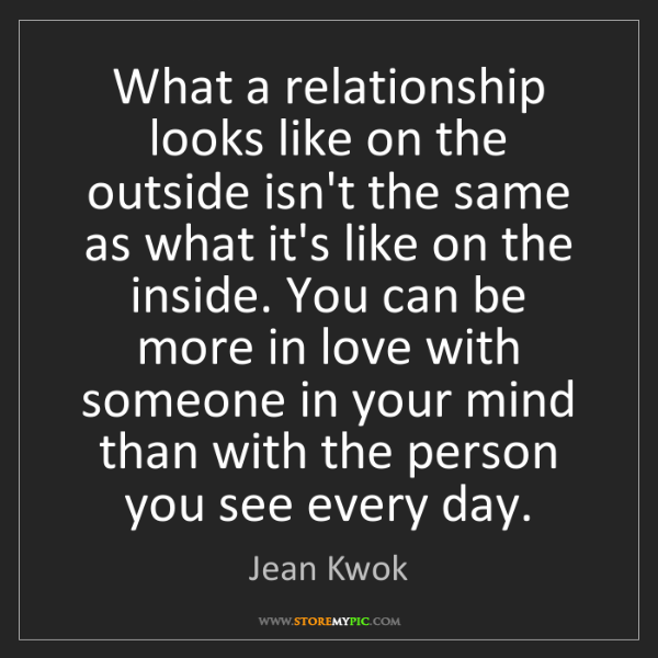 Jean Kwok: What a relationship looks like on the outside isn't the...